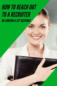 How To Reach Out To A Recruiter On LinkedIn
