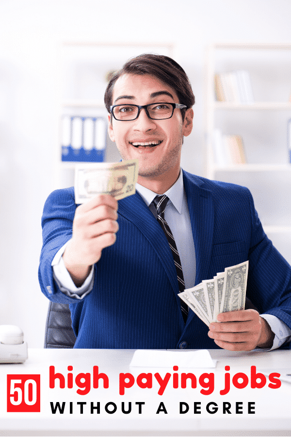 50 High Paying Jobs Without A Degree Or Experience