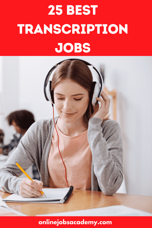25 Best Transcription Jobs From Home