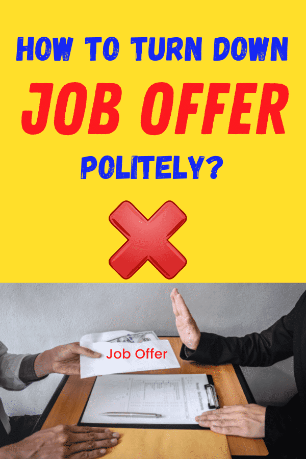 how to turn down job offer
