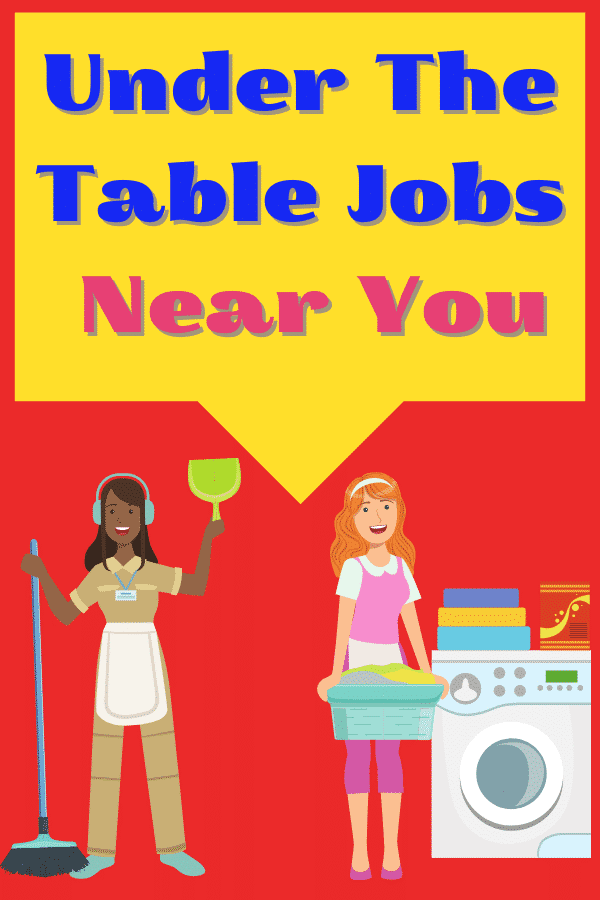 under the table jobs