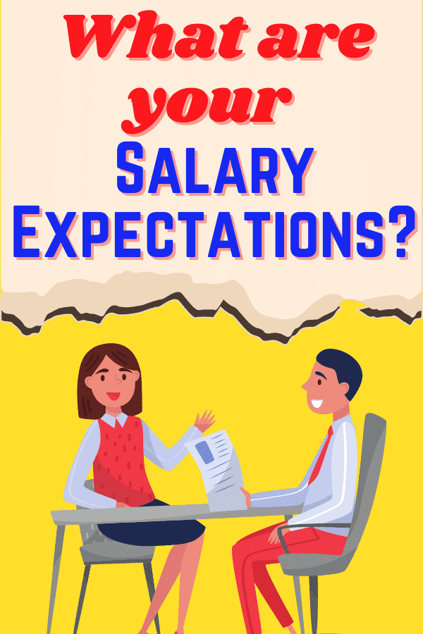 what are your salary expectations