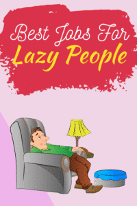jobs for lazy people